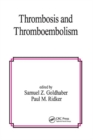 Thrombosis and Thromboembolism - Book