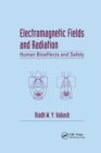 Electromagnetic Fields and Radiation : Human Bioeffects and Safety - Book