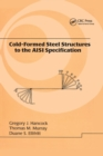 Cold-Formed Steel Structures to the AISI Specification - Book