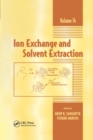 Ion Exchange and Solvent Extraction : A Series of Advances, Volume 14 - Book