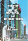 Handbook of Heating, Ventilation, and Air Conditioning - Book