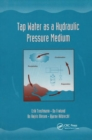 Tap Water as a Hydraulic Pressure Medium - Book