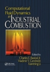 Computational Fluid Dynamics in Industrial Combustion - Book