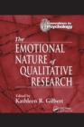 The Emotional Nature of Qualitative Research - Book