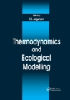 Thermodynamics and Ecological Modelling - Book
