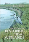 Handbook for Restoring Tidal Wetlands - Book
