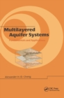 Multilayered Aquifier Systems : Fundamentals and Applications - Book