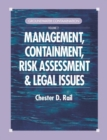 Groundwater Contamination, Volume II : Management, Containment, Risk Assessment and Legal Issues - Book