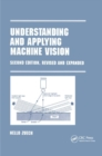 Understanding and Applying Machine Vision, Revised and Expanded - Book