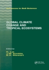 Global Climate Change and Tropical Ecosystems - Book