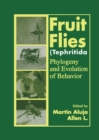 Fruit Flies (Tephritidae) : Phylogeny and Evolution of Behavior - Book