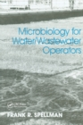 Microbiology for Water and Wastewater Operators (Revised Reprint) - Book