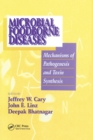 Microbial Foodborne Diseases : Mechanisms of Pathogenesis and Toxin Synthesis - Book