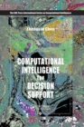Computational Intelligence for Decision Support - Book