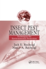 Insect Pest Management : Techniques for Environmental Protection - Book
