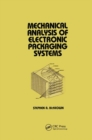 Mechanical Analysis of Electronic Packaging Systems - Book