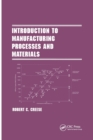 Introduction to Manufacturing Processes and Materials - Book