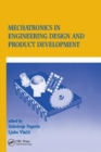 Mechatronics in Engineering Design and Product Development - Book