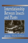 Interrelationship Between Insects and Plants - Book
