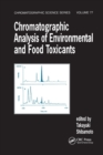 Chromatographic Analysis of Environmental and Food Toxicants - Book