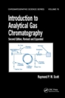 Introduction to Analytical Gas Chromatography, Revised and Expanded - Book