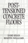 Post-Tensioned Concrete Floors - Book