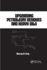 Upgrading Petroleum Residues and Heavy Oils - Book