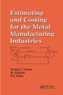 Estimating and Costing for the Metal Manufacturing Industries - Book