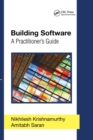 Building Software : A Practitioner's Guide - Book