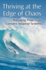 Thriving at the Edge of Chaos : Managing Projects as Complex Adaptive Systems - Book