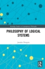 Philosophy of Logical Systems - Book