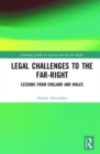 Legal Challenges to the Far-Right : Lessons from England and Wales - Book