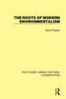 The Roots of Modern Environmentalism - Book
