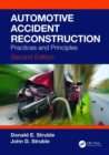 Automotive Accident Reconstruction : Practices and Principles, Second Edition - Book