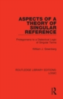 Aspects of a Theory of Singular Reference : Prolegomena to a Dialectical Logic of Singular Terms - Book