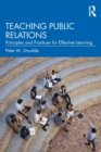 Teaching Public Relations : Principles and Practices for Effective Learning - Book