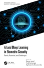 AI and Deep Learning in Biometric Security : Trends, Potential, and Challenges - Book
