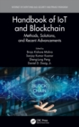 Handbook of IoT and Blockchain : Methods, Solutions, and Recent Advancements - Book