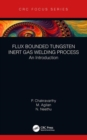 Flux Bounded Tungsten Inert Gas Welding Process : An Introduction - Book