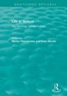 Life in School : The Sociology of Pupil Culture - Book