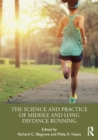 The Science and Practice of Middle and Long Distance Running - Book