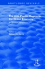 The Asia Pacific Region in the Global Economy : A Canadian Perspective - Book