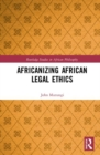 Africanizing African Legal Ethics - Book