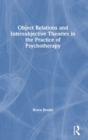 Object Relations and Intersubjective Theories in the Practice of Psychotherapy - Book