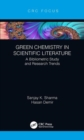 Green Chemistry in Scientific Literature : A Bibliometric Study and Research Trends - Book
