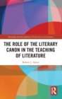 The Role of the Literary Canon in the Teaching of Literature - Book