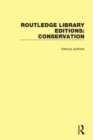 Routledge Library Editions: Conservation - Book