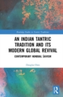 INDIAN TANTRIC TRADITION & ITS MODERN GL - Book