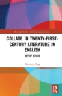 Collage in Twenty-First-Century Literature in English : Art of Crisis - Book