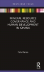 Mineral Resource Governance and Human Development in Ghana - Book